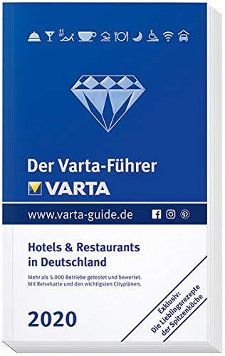 Der Varta-Führer 2020 - Hotels und Restaurants in Deutschland (Varta Hotel-und Restaurantführer)
