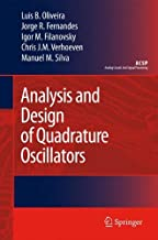 Analysis and Design of Quadrature Oscillators (Analog Circuits and Signal Processing)