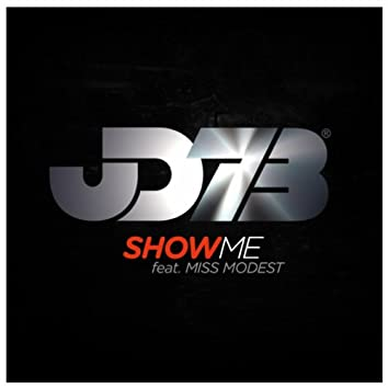 Show Me (feat. Miss Modest)