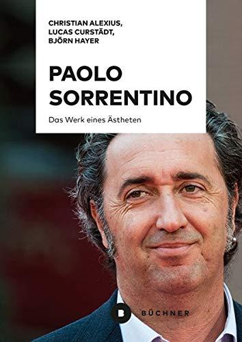 Paolo Sorrentino: Das Werk eines Ästheten