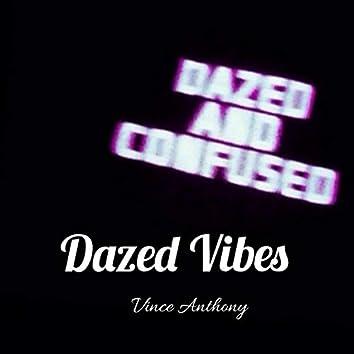 Dazed Vibes