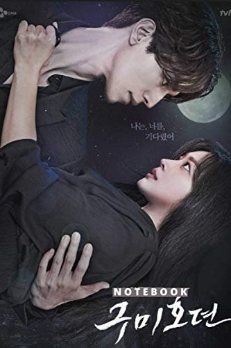 TALE OF A GUMIHO NOTEBOOK : LEE DONG WOOK AND JO BO AH DIARY-JOURNAL-FANS OF KDRAMA: PERFECT FOR GIFT : 6X9 INCHES AND 110 PAGES