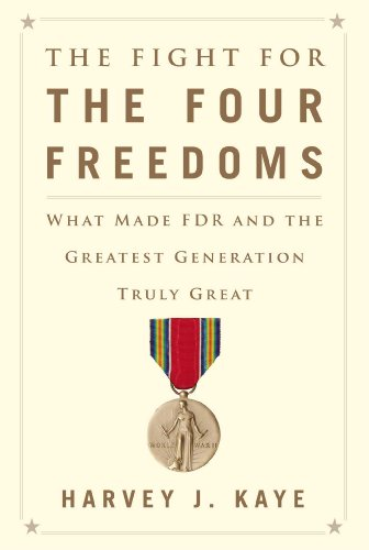 Image of The Fight for the Four Freedoms: What Made FDR and the Greatest Generation Truly Great