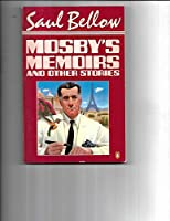 Mosby's Memoirs and Other Stories