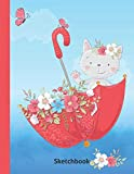 Sketchbook: Valentine's Day Gift For Kids - Best Cute Kawaii Graphics Drawing Sketch Book - Blank Doodling Pad Notebook For Girls Boys Learning To ... 8 9 - Kitten In Red Umbrella Cover 8.5'x 11'