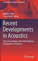 Recent Developments in Acoustics: Select Proceedings of the 46th National Symposium on Acoustics (Lecture Notes in Mechanical Engineering)