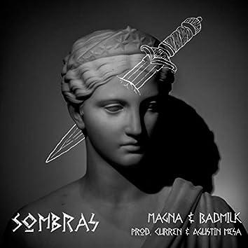 Sombras (feat. BadMilk)