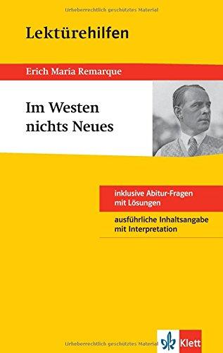 Klett Lektürehilfen Remarque Im Westen nichts Neues: für Oberstufe und Abitur - Interpretationshilfe für die Schule