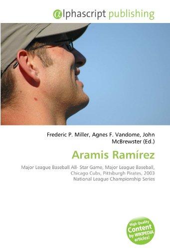 Aramis Ramírez: Major League Baseball All- Star Game, Major League Baseball, Chicago Cubs, Pittsburgh Pirates, 2003 National League Championship Series
