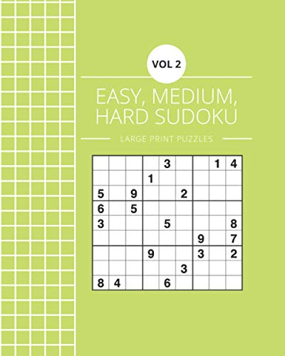 Vol 2 Easy, Medium, Hard Sudoku Large Print Puzzles: Logic and Brain Mental Challenge Puzzles Gamebook with solutions, Indoor Games One Puzzle Per ... Camp, For Birthday, Christmas, Thanksgiving,