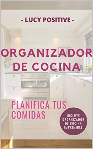 ORGANIZADOR DE COCINA: PLANIFICA TUS COMIDAS