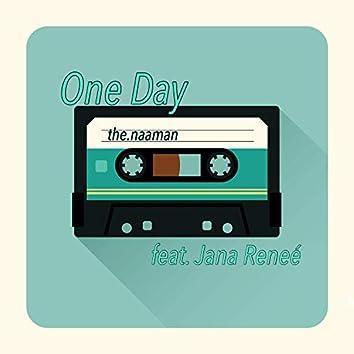 One Day (feat. Jana Reneé)