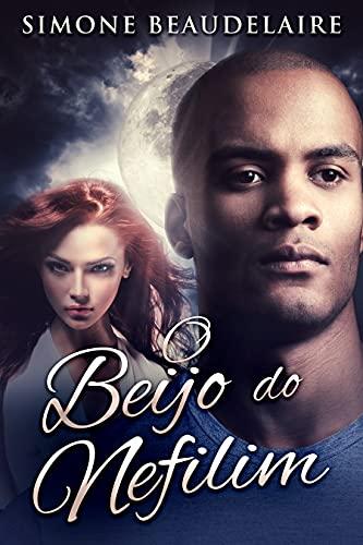 O Beijo do Nefilim: Em Português
