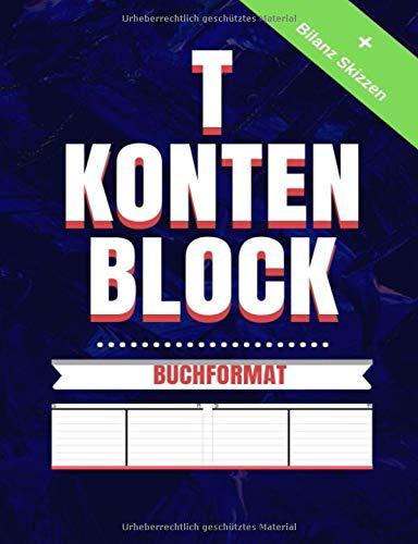 T-Konten-Block: Tkonten und Bilanz Skizzen