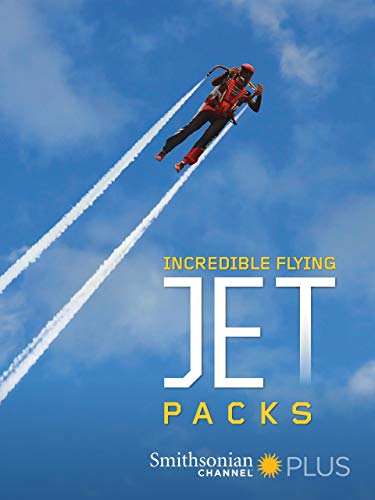 Incredible Flying Jet Packs