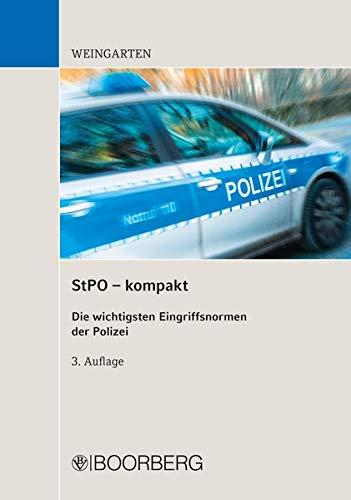 StPO - kompakt: Die wichtigsten Eingriffsnormen der Polizei