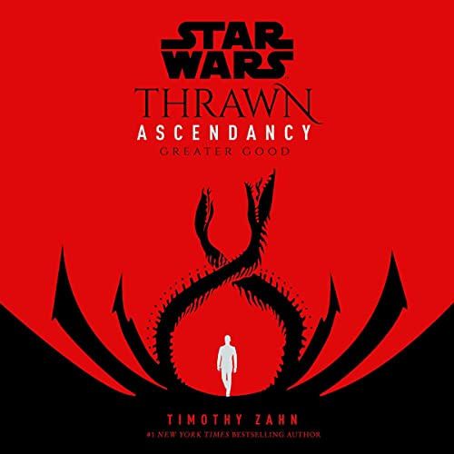 Star Wars: Thrawn Ascendancy (Book II: Greater Good) cover art