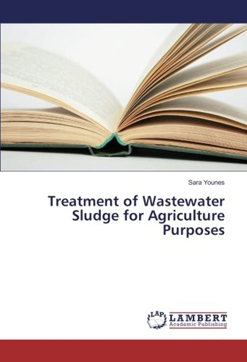 政府船外アクセシブルTreatment of Wastewater Sludge for Agriculture Purposes