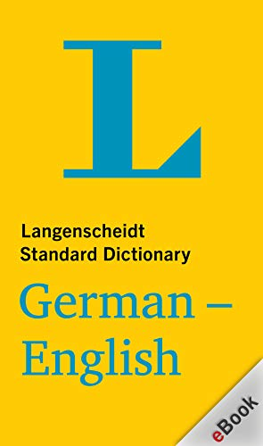 Langenscheidt Standard German-English Dictionary / Standardwörterbuch Deutsch-Englisch (German Edition)