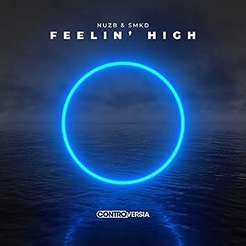 Feelin' High
