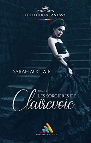 Les sorcières de Clairevoie - tome 1 par [Sarah Auclair]