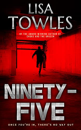 Ninety-Five by [Lisa Towles]