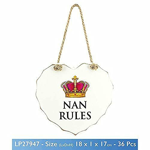White Nan Rules Love Heart Shaped Sentimental Hanging Plaque by Rules Range