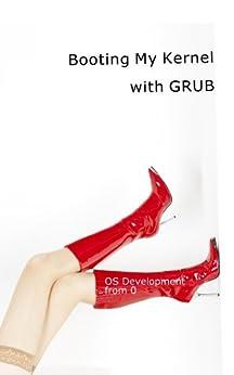 [yabusame2001]の0から作るOS開発 補足説明編 GRUBからの自作カーネル起動