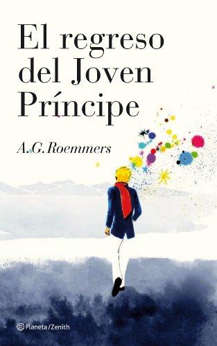 El regreso del Joven Príncipe eBook: Roemmers, A.G.: Amazon.es ...