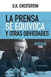 La Prensa Se Equivoca y Otras Obviedades: Artículos 1908: 78 (NUEVO ENSAYO)