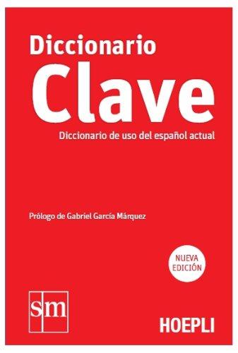Diccionario Clave: de uso del español actual [Hoepli] [Lingua spagnola]