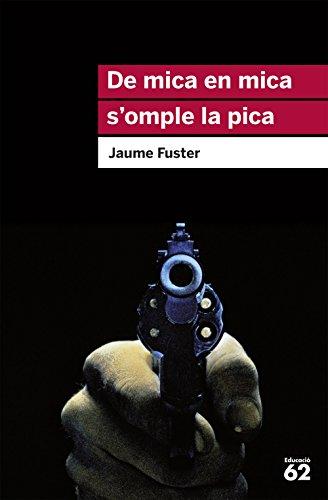 De mica en mica s'omple la pica (Catalan Edition)