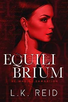Equilibrium (The Rapture Book 2) by [L.K. Reid]