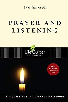 Prayer and Listening (LifeGuide Bible Studies) by [Jan Johnson]