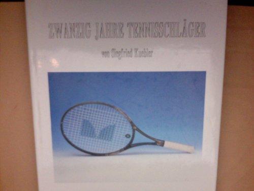 Zwanzig Jahre Tennisschläger. Die Geschichte meiner Tennisschläger und noch etwas mehr (1971 bis 1991)