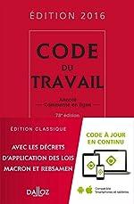 Code du travail 2016 - Annoté et commenté en ligne de Christophe Radé