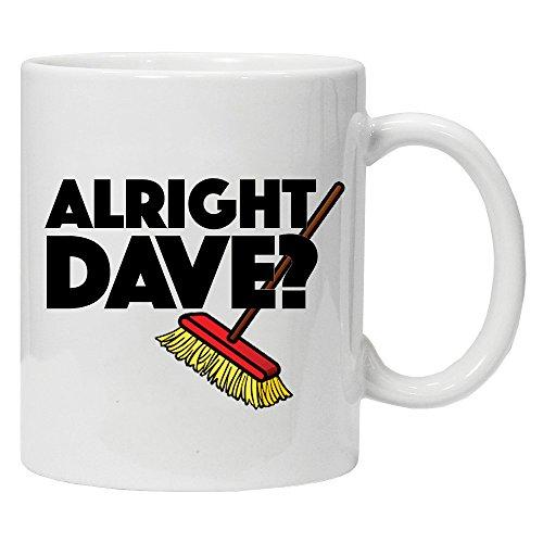 Sólo los Tontos y caballos inspirado–Alright Dave?–ml Novedad Taza–regalo Ideal para todas las ocasiones
