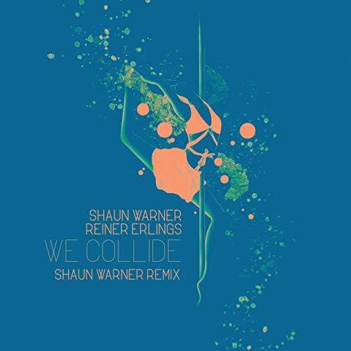 Shaun Warner & Reiner Erlings