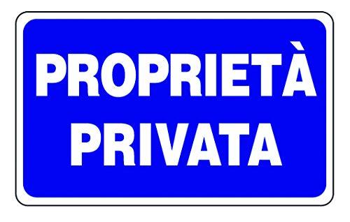 """Cartello segnaletico in plastica""""Proprietà privata"""""""