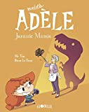 Mortelle Adèle, Tome 16 - Jurassic Mamie