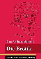 Die Erotik: (Band 158, Klassiker in neuer Rechtschreibung)