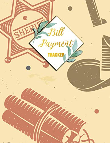 Bill Payment Tracker: Payments Checklist Log Book