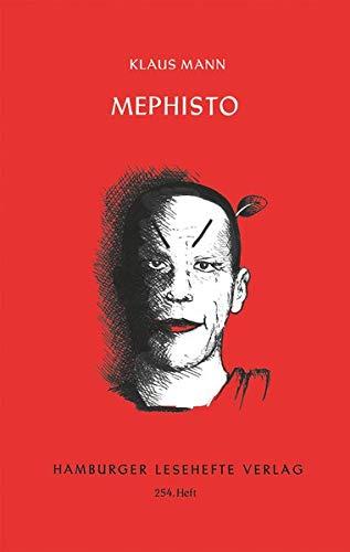 Mephisto: Roman einer Karriere (Hamburger Lesehefte)