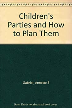 Hardcover CHILDREN'S PARTIES and How To Plan Them. Book