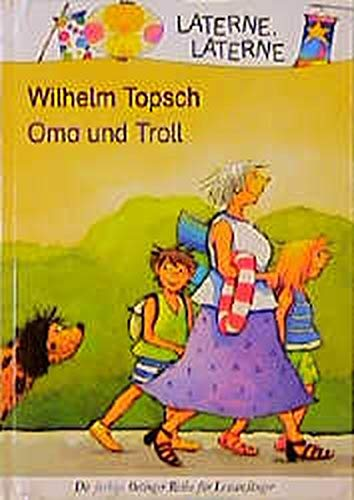 Oma und Troll (Laterne, Laterne)
