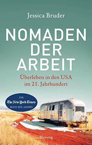 Buchseite und Rezensionen zu 'Nomaden der Arbeit: Überleben in den USA im 21. Jahrhundert' von Jessica Bruder