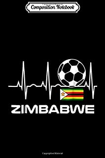 Composition Notebook: Zimbabwe Soccer Jersey - Best Zimbabwe Soccer Gift Tee Journal/Notebook Blank Lined Ruled 6x9 100 Pages