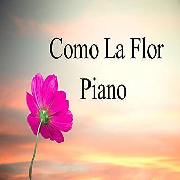 Como La Flor-piano