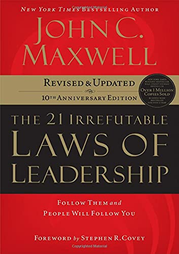 Compare Textbook Prices for The 21 Irrefutable Laws of Leadership: Follow Them and People Will Follow You 10th Anniversary Edition Revised & Updated Edition ISBN 9780785288374 by John C. Maxwell,Steven R. Covey