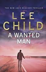 A Wanted Man - (Jack Reacher 17) de Lee Child